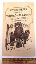 Victorian Trade Card: George Meyer Tobacco Snuff Segars Cigars Brooklyn NY Owls