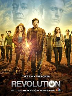 Revolution       17.     Revolution (2012) A group of revolutionaries must battle a governing dictatorial militia 15 years after an instantaneous global shutdown of all electronic devices known as the Blackout.   Stars: Billy Burke, Tracy Spiridakos, Giancarlo Esposito, Zak Orth