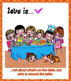Love is.... Thanksgiving feast. by Helen