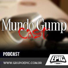 Mundo Gumpo Cast: O cara que comeu o mamilo da ET | Mundo Gump