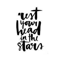 rest your head in the stars #jasminedowling