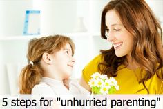 Tired of always rushing your kids? Try these tips to unhurry.