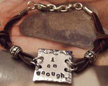 I Am Enough Bracelet -  Handstamped  Silver and Leather Inspirational Bracelet - I'm Enough Bracelet - Enough Bracelet - Inspirational Gift