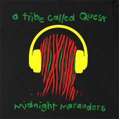 ATCQ one of my all time Favourites and they just came out with a new line of merchandise on www. Sound Of Music, Music Tv, Kinds Of Music, Music Is Life, Midnight Marauders, The Marauders, Beats Rhymes And Life, A Tribe Called Quest, Smells Like Teen Spirit