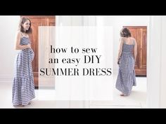 Learn how to make a simple, DIY summer dress that is great for beginners. This shirred dress is perfect for summer, and even makes a great maternity dress. Maternity Dresses Summer, Simple Summer Dresses, Maternity Nursing Dress, Princess Dress Tutorials, Baby Dress Tutorials, Girl Dress Patterns, Skirt Patterns, Blouse Patterns, Sewing Courses
