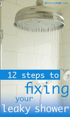 12 Simple Steps to Fixing Your Leaky Shower!