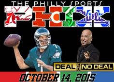 Philly Sports Phix |10-14-15| Sam Bradford: Deal Or No Deal