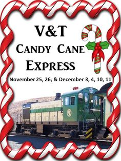Candy Cane Express - Virginia and Truckee Railroad offers special kid friendly, seasonally themed, train rides throughout the year. Other rides are Pumpkin Patch and Polar Express.  Click for more info.