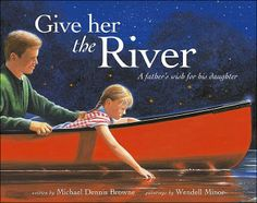 A father decides a river best captures his feelings for his young daughter. A gift of life and changing beauty, a river encompasses so much more than meets the eye. It is the swan gliding upon its surface in the morning, the craggy stone steps leading down to its bank, the puppy trotting alongside a jogger on the path beside it, the sailboat gently drifting, and the hammock, perfect for reading stories in, beneath the willows that drape overhead.