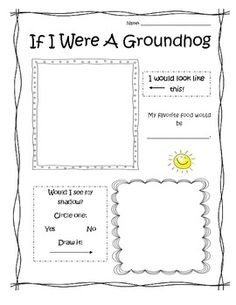 Creative writing paper, If I were a Groundhog....Groundhog's Day Activities for K-3!