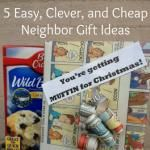 More Easy, Clever, & Cheap Neighbor Gift Ideas