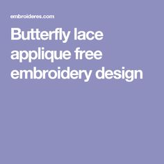 Butterfly lace applique free embroidery design