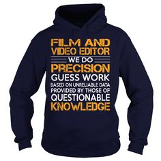 Awesome Tee For Film And Video Editor T-Shirts, Hoodies. BUY IT NOW ==► https://www.sunfrog.com/LifeStyle/Awesome-Tee-For-Film-And-Video-Editor-93146689-Navy-Blue-Hoodie.html?id=41382