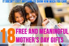 18 Free And Meaningful Mother's Day Gifts