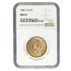 1881 S $10 Liberty Head Gold Eagle Coin NGC MS 61