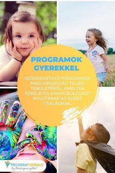 Szórakoztató programok Magyarország teljes területéről, amelyek tökéletes kikapcsolódást nyújtanak az egész családnak.  #magyarország #gasztronómia #vásár #kultúra #program #mitcsináljak #szabadidő #család #gyerek #gyerekek #programokgyerekkel #baba #babamama Baba, Budapest, Sports, Hs Sports, Sport