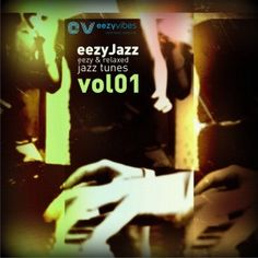 The perfect soundtrack for a relaxed and jazzy weekend: eezyJazz Volume 1 - now on eezyvibes!