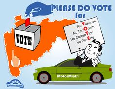 Please do vote on 15th Oct,2014, your vote make counts  Team #MotorMistri