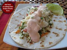 Melding Magic: Fish Tacos with Cabbage Slaw and Spicy Sriracha Sauce