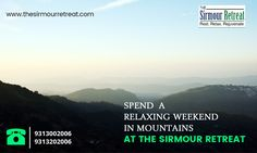 A rare breathtaking and enthralling experience awaits you as you get into the spirit of the #mountains; a time to unwind, relax and rejuvenate at The Sirmour Retreat #Nahan #Sirmour Book your stay today! Visit: www.thesirmourretreat.com