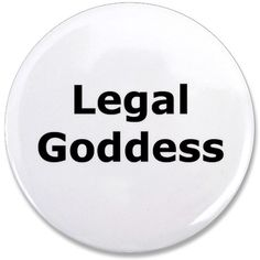 Legal Goddess button