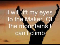 I Will Lift My Eyes - Bebo Norman (with lyrics) I don't care for his fluttering voice. Prefer Chris's version of this song much better.