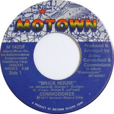 Brick House-The Commodores, my husbands always sang this to me