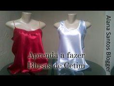 Aprenda a costurar uma blusa de cetim Alana Santos Blogger - YouTube
