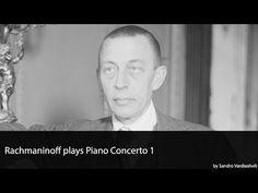 Rachmaninoff plays Piano Concerto 1 - YouTube