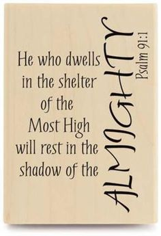 *Psalm 91:1
