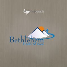 Bethlehem Faith Of Love Logo Design