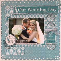 Layout: Our Wedding Day; use layout for first day of school and put grade in Mr and Mrs spot