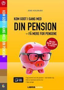 Kom godt i gang med din pensionsopsparing – få mere for pengene af Jens Koldbæk