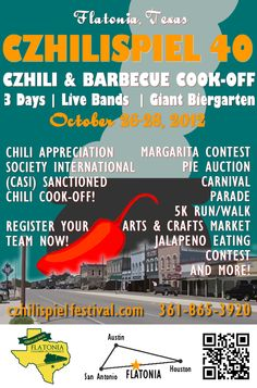 Czhilispiel!  A great bbq & chili cook-off and music festival in Flatonia, TX - midway between on Houston and San Antonio.  This is the third year I've managed the ad campaign   http://flatoniachamber.com/czhili/