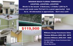 MIRAMAR BEACH FLORIDA TOWNHOUSE $119,900 BLOCKS FROM THE BEACH 2/1.5  - Call Thomas Williams at (850) 258 - 8670 SEE FLORIDA FORECLOSURES FOR SALE AT www.facebook.com/... - Call Thomas Williams at (850) 258 - 8670 SEE FLORIDA FORECLOSURES FOR SALE AT www.facebook.com/... - Call Thomas Williams at (850) 258 - 8670 Williams Group Florida Properties www.facebook.com/... (Up to date as of 2/12/14) Williams Group of Pelican Real Estate