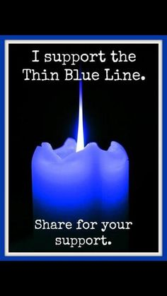 Support the Thin Blue Line.