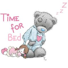 Tatty teddy time for bed x