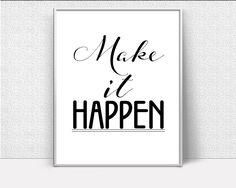 Wall Art Make It Happen Digital Print Make It Happen Poster Art Make It Happen Wall Art Print Make It Happen Optimistic Art Make It Happen - Digital Download #homedecorations #wallprints #giftforhim #giftforher