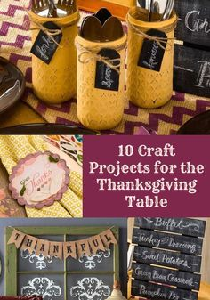 Decorate your Thanksgiving table with some of these beautiful DIY projects - from a chalkboard menu to napkin rings to mason jar utensil holders!