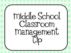 Share your Passion! Classroom Management Tip for Middle School Teachers