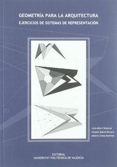 Geometria para la arquitectua : ejercicios de sistemas de representación
