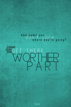 How you get there is the worthier part