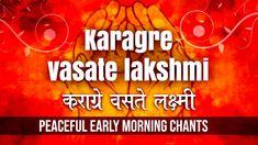 POWERFUL LAKSHMI MANTRA | Karagre Vasate Lakshmi | Morning Shlok | Peace... Hindu Mantras, Early Morning, Neon Signs, Peace, Sobriety, World