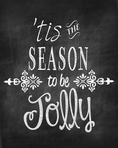 'tis the season to be jolly - chalkboard art printable
