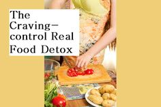 Deliciousbythebay.com Craving-control Real Food Detox