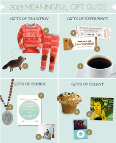 2013 Meaningful Gift Guide. Learn 4 types of gifts you can give and request: http://createasfolk.com/2013-meaningful-gift-guide/