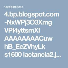 4.bp.blogspot.com -NxWPj3O3Xmg VPI4yttsmXI AAAAAAAACuw hB_EeZVhyLk s1600 lactancia2.jpg