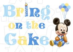 Baby Mickey Mouse Bring on the cake INSTANT DOWNLOAD digital clip art :: My Heart Has Ears