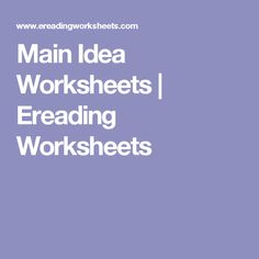 Printables Ereading Worksheets Main Idea ereading worksheets main idea plustheapp for kids free and on pinterest