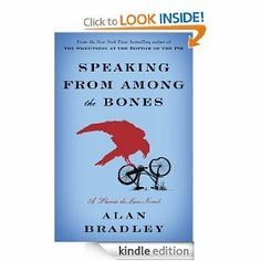 Speaking from Among the Bones: A Flavia de Luce Novel: Alan Bradley